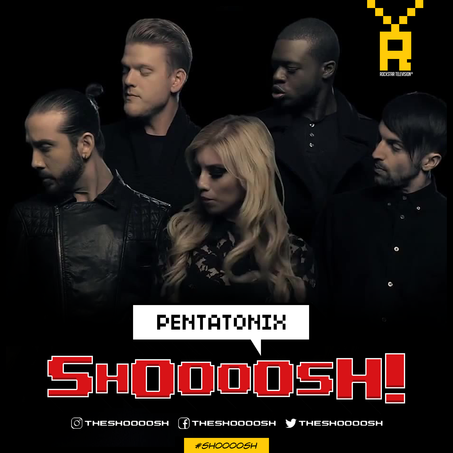 SHOOOOSH! PENTATONIX00001