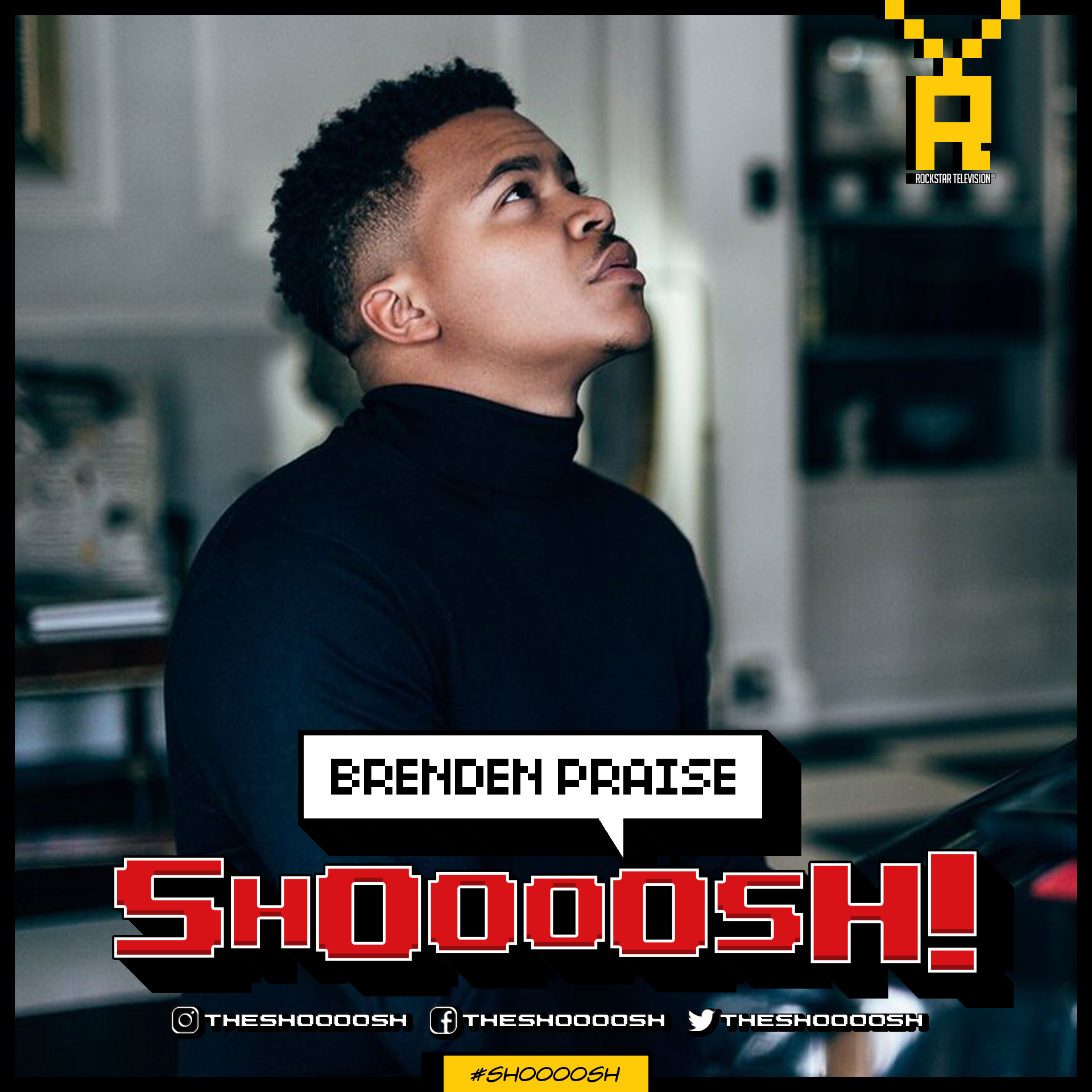 SHOOOOSH! BRENDEN PRAISE00001